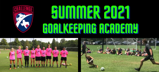 Registration Open for Summer 2021 Goalkeeping Academy