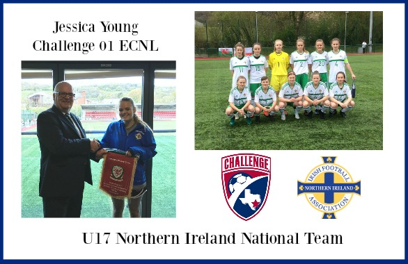Jessica Young (Challenge 01 ECNL) Selected for U17 Northern Ireland National Team