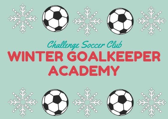 Registration Open for Winter Goalkeeper Academy